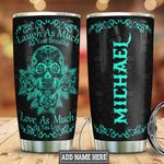 Personalized Sugar Skull Laugh Love HLZ0901023Z Stainless Steel Tumbler