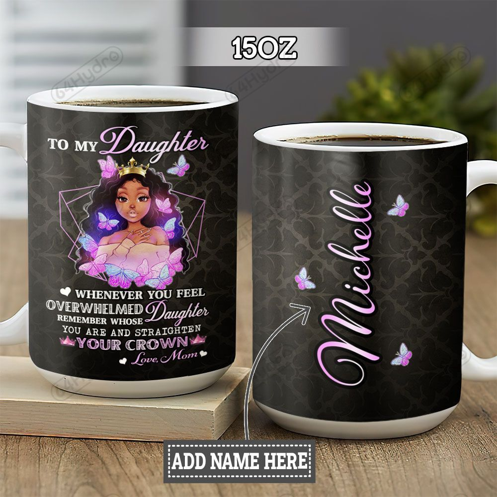 Personalized Black Women Mom To Daughter TTZ1301002Z Full Color Ceramic Mug