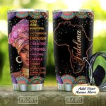 Black Woman Faith Lover Personalized KD2 HAL1901007Z Stainless Steel Tumbler