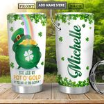 Pot Of Gold KD4 Personalized HHA2201007Z Stainless Steel Tumbler