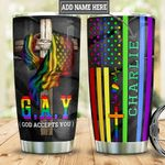 Personalized LGBT God Accepts You HLM2701004Z Stainless Steel Tumbler
