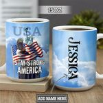 Personalized Stay Strong America TTZ0202015Z Full Color Ceramic Mug
