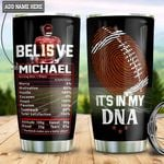 Personalized American Football Believe TTZ1411005 Stainless Steel Tumbler