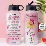 To Daughter Personalized HHA2110011 Stainless Steel Bottle With Straw Lid