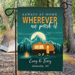 Personalized RV Camping Yard Flag Always At Home Wherever We Park It