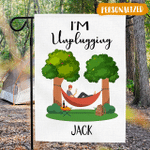 Personalized Hammock Camping Outdoor Flag - I'M UNPLUGGING