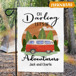 Oh Darling Let's Be Adventurers - Camping Flag