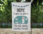 Home Where We Park It Sign Personalized, Campsite Flag With Hometown