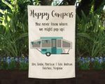Burlap Pop up Camper Flag Personalized, You never know where we might pop up flag