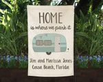 Burlap Camper Flag Personalized, Home is where you park it Flag