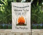 Fire Pit Yard Flag Personalized, Campfire Flag