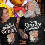 Crazy Husband - Couple Shirts