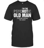 I'm The Psychotic Old Man