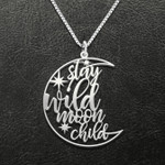 Stay Wild Moon Child Handmade 925 Sterling Silver Pendant Necklace