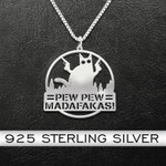 Pew Pew Madafakas! Cat Handmade 925 Sterling Silver Pendant Necklace