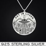 Get in loser Handmade 925 Sterling Silver Pendant Necklace