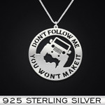 Jeep Don't follow me You won't make it Handmade 925 Sterling Silver Pendant Necklace
