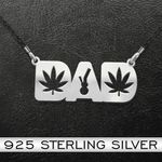 Dad Smokes Weed Everyday Handmade 925 Sterling Silver Pendant Necklace
