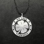 St Patrick's Day Go Luck Yourself Handmade 925 Sterling Silver Pendant Necklace