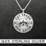 Eat Trash Hail Satan Handmade 925 Sterling Silver Pendant Necklace