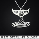 Get off my tail mermaid Handmade 925 Sterling Silver Pendant Necklace