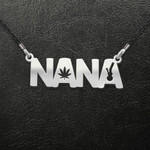 Weed Nana Smokes Weed Everyday Handmade 925 Sterling Silver Pendant Necklace