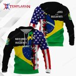 Made in America with Brazilian Parts Hoodie 3D Full Printing