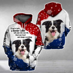 BORDER COLLIE will come into your life 3D Full Printing Hoodie