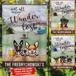 NOT ALL THOSE WHO WANDER ARE LOST DOG PERSONALIZED FLAG NTP-FTQ004