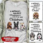 Personalized A Mother's Greatest Masterpiece Is Her Child Dog T-shirt