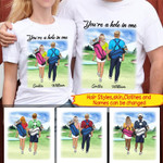 Personalized You Are A Hole In One Couple T-shirt
