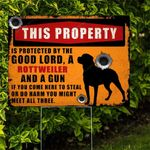 Protected By The Good Lord, A Rottweiler And A Gun Yard Sign HTT-27TP005
