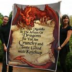 Do Not Meddle In The Affairs Of Dragon Fleece Blanket NVL-21SH009