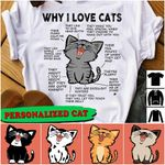 WHY I LOVE CATS Personalized Cat T-shirt