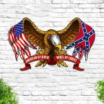 American By Birth Rebel By Choice Eagle Flag Cut Metal Sign HTT04JUN21TT12