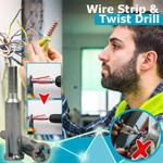 Wire Strip and Twist Drill