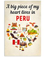 A big piece of my heart lives in peru poster canvas