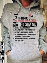 5 things you should know about my husband he is a crazy husband