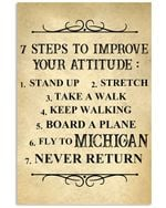7 steps to improve your attitude stand up stretch take a walk board a plane fly to michigan never return