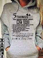 5 things you should know about my dad he will always be my loving father hoodie