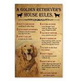 A Golden Retriever'S House Rules Gildan poster canvas