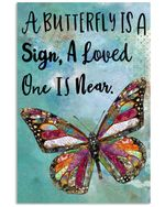A Butterfly Is Sign Loved One Is Near Textured poster canvas