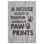 A house is not house without paw prints poster canvas