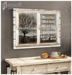 Happy moments praise god difficult moments seek god every moment thank god poster canvas
