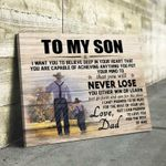 Farm To Son I Want You To Believe That You'Ll Never Lose Love Dad poster canvas