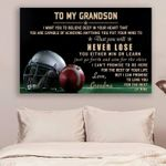 Football Grandmother To Grandson Never Lose poster canvas