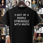 5 out of 4 people struggle with math funny math