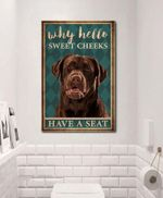 Why Hello Sweet Cheeks Brown Labrador Poster