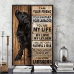 Black Labrador I Am Your Friend Your Partner Your Labrador Poster Canvas