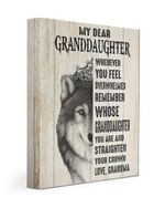 To My Granddaughter Straighten Your Crown Wolf Poster